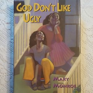 GOD DON'T LIKE UGLY MARY MONROE 2000 HARDCOVER
